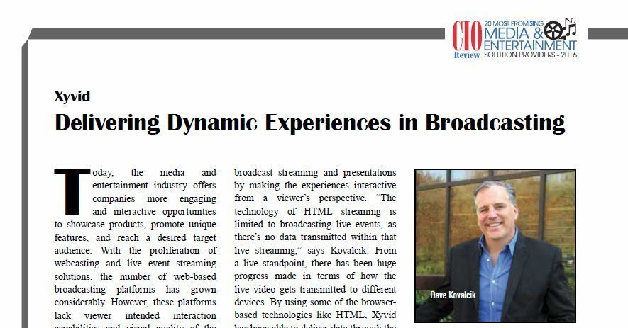 Article in CIO Review - Delivering Dynamic Experiences in Broadcasting