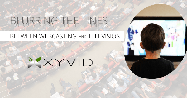 Blurring the lines between webcasting and television, and audience engagement
